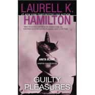 Guilty Pleasures by Hamilton, Laurell K., 9780515134490