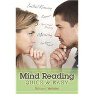 Mind Reading Quick & Easy by Webster, Richard, 9780738744490