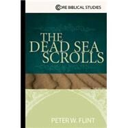 The Dead Sea Scrolls by Flint, Peter W., 9780687494491