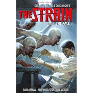 The Strain 4: The Fall by Lapham, David; Huddleston, Mike; Jackson, Dan, 9781616554491