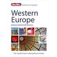 Berlitz Western Europe Phrase Book & Dictionary by Berlitz Publishing;APA Publications (UK) Ltd., 9781780044491
