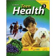 Teen Health, Course 3 by Unknown, 9780078774492