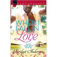 When I Fall in Love by Anderson, Bridget, 9780373864492