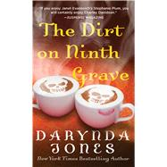 The Dirt on Ninth Grave A Novel by Jones, Darynda, 9781250074492