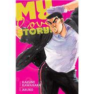 My Love Story!! 8 by Kawahara, Kazune; Aruko, 9781421584492