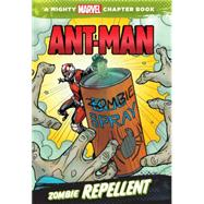 Ant-Man: Zombie Repellent by Marvel Book Group, 9781484714492