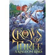 A Kingdom Rises by Rinehart, J. D., 9781481424493