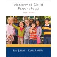 Abnormal Child Psychology by Mash, Eric J; Wolfe, David A, 9781111834494