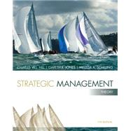 Strategic Management: Theory An Integrated Approach by Hill, Charles W. L.; Jones, Gareth R.; Schilling, Melissa A., 9781285184494