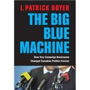 The Big Blue Machine by Boyer, J. Patrick, 9781459724495