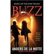Buzz by De La Motte, Anders, 9781476794495