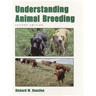 Understanding Animal Breeding by Bourdon, Richard M., 9780130964496