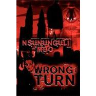 Wrong Turn by Mbo, Nsununguli, 9780755204496