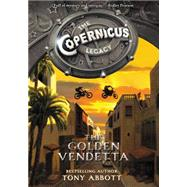 The Golden Vendetta by Abbott, Tony, 9780062194497