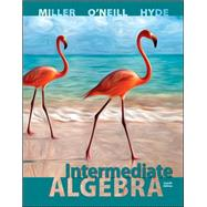 Intermediate Algebra (Hardcover) by Miller, Julie; O'Neill, Molly; Hyde, Nancy, 9780073384498
