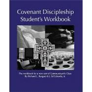 Covenant Discipleship Student's Workbook : The Workbook for A New Sort of Communicant's Class by Burguet, Richard L.; Eubanks, Ed, 9781440404498