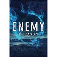 Enemy by Eason, K., 9781503934498