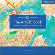 The ArcGIS Book by Harder, Chistian, 9781589484498
