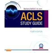 Acls Study Guide by Aehlert, Barbara J., 9780323084499