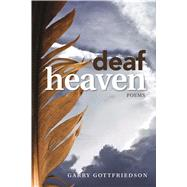 Deaf Heaven by Gottfriedson, Garry, 9781553804499