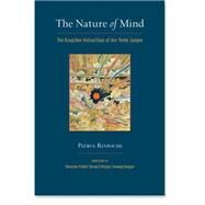 The Nature of Mind by SHERAB, KHENCHEN PALDENDONGYAL, KHENPO TSEWANG, 9781559394499