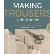 Making Trousers for Men & Women by Coffin, David, 9781589234499