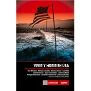 Vivir y morir en USA / Live and die in USA: Los mejores cuentos policiacos de Akashic Noir by Temple, Johnny, 9786077354499