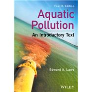 Aquatic Pollution by Laws, Edward A., 9781119304500