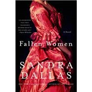 Fallen Women by Dallas, Sandra, 9781250054500