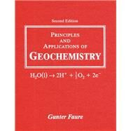 Principles and Applications of Geochemistry by Faure, Gunter, 9780023364501