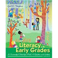 Literacy in the Early Grades: A Successful Start for PreK–4 Readers and Writers, Fourth Edition by Gail E. Tompkins, 9780133564501
