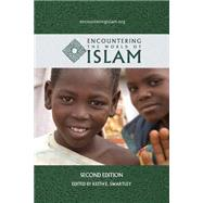 Encountering the World of Islam by Keith Swartley, 9780989954501