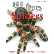 100 Facts - Spiders by Bedoyere, Camilla, 9781848104501