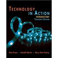 Technology In Action Introductory by Evans, Alan; Martin, Kendall; Poatsy, Mary Anne, 9780134474502