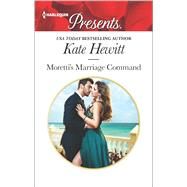 Moretti's Marriage Command by Hewitt, Kate, 9780373134502