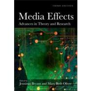 Media Effects: Advances in Theory and Research by Bryant; Jennings, 9780805864502