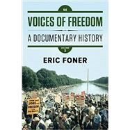 Voices of Freedom: A Documentary History, Volume Two by Foner, Eric, 9780393614503