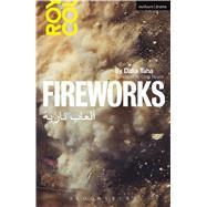 Fireworks Al' ab Nariya by Taha, Dalia; Naylor, Clem, 9781474244503