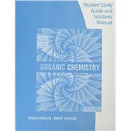 Student Study Guide and Solutions Manual for Brown/Iverson/Anslyn/Foote's Organic Chemistry, 8th Edition by Iverson, Brent L.; Iverson, Sheila, 9781305864504