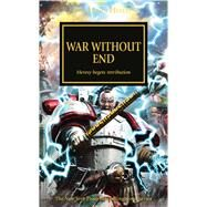 War Without End by Goulding, Laurie, 9781784964504