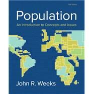 Population An Introduction to Concepts and Issues by Weeks, John R., 9781305094505