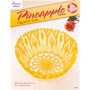 Pineapple Pageantry Bowl by Annie's, 9781590124505