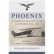 Phoenix by Meredith, Richard, 9781910294505