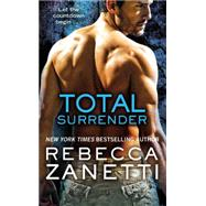 Total Surrender by Zanetti, Rebecca, 9781455574506