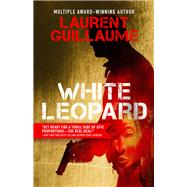 White Leopard by Guillaume, Laurent; Weiner, Sophie, 9781939474506