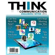 THINK Communication by Engleberg, Isa N., 9780205944507