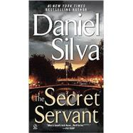 The Secret Servant by Silva, Daniel, 9780451224507