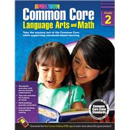 Common Core Math and Language Arts, Grade 2 by Spectrum, 9781483804507