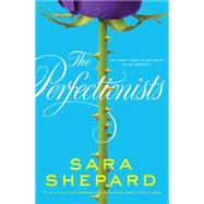 The Perfectionists by Shepard, Sara, 9780062074508