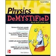 Physics DeMYSTiFieD, Second Edition by Gibilisco, Stan, 9780071744508
